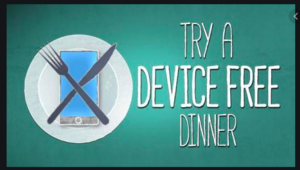 Check out these links to create your own #DeviceFreeDinner